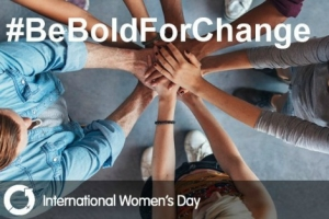 The slogan for this year's International Women's Day is Be Bold For Change.