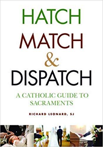 Richard Leonard SJ, Hatch Match & Dispatch