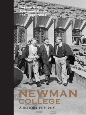 Brenda Niall, Josephine Dunin and Frances O'Neill, Newman College, A History 1918-2018, Newman College, ISBN 978 0 646 98300 4